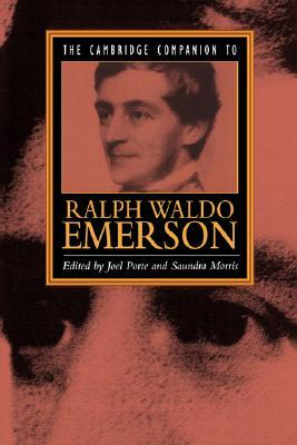 The Cambridge Companion to Ralph Waldo Emerson by Joel Porte