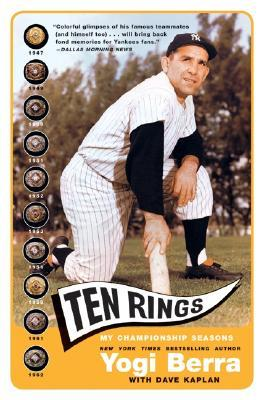 Ten Rings by Yogi Berra