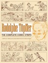 Rodolphe Topffer: The Complete Comic Strips