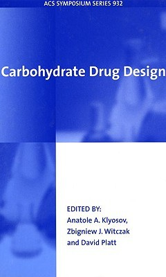 Carbohydrate Drug Design