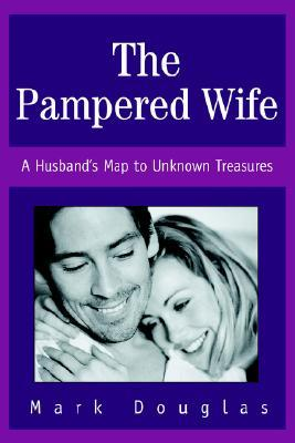 The Pampered Wife: A Husband