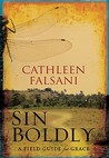 Sin Boldly: A Field Guide for Grace