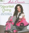 Marie Osmond's Heartfelt Giving: Sew and Quilt for Family and Friends [With Pattern(s)]
