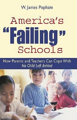 America's Failing Schools by W. James Popham