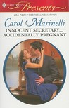 Innocent Secretary...Accidentally Pregnant by Carol Marinelli