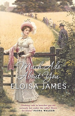 Much Ado About You (Essex Sisters #1) (REQ) - Eloisa James