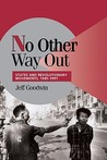 No Other Way Out: States and Revolutionary Movements, 1945-1991 (Cambridge Studies in Comparative Politics)