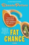 Fat Chance by Rhonda Pollero