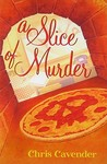 A Slice of Murder (Pizza Lovers,  #1)