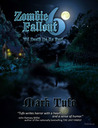 Zombie Fallout 6 by Mark Tufo