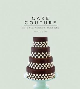 Cake Couture by Annie Dam