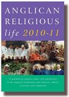 Anglican Religious Life 2010 11 (Anglican Religious Life: A Yearbook Of Religious Orders & Communitie)