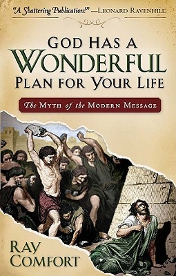 God Has a Wonderful Plan for Your Life by Ray Comfort