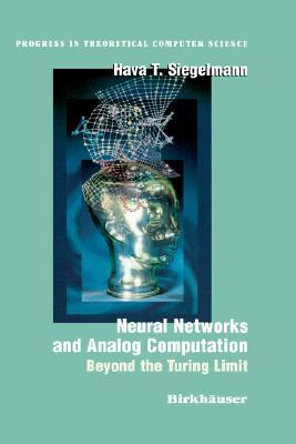 Neural Networks and Analog Computation by Hava Siegelman