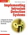 Implementing Intrusion Detection Systems
