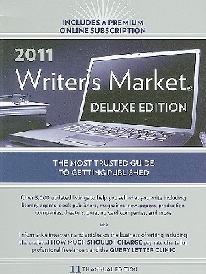 2011 Writer's Market Deluxe Edition by Robert Lee Brewer