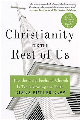 Download for free Christianity for the Rest of Us: How the Neighborhood Church Is Transforming the Faith PDF