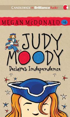 Judy Moody Declares Independence (Judy Moody, #6)