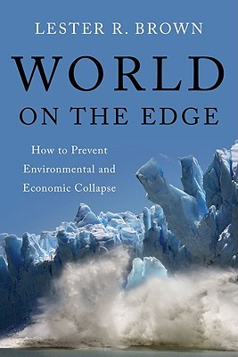World on the Edge by Lester Russell Brown