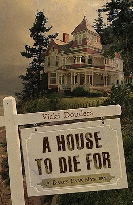 A House to Die For (Darby Farr, #1)