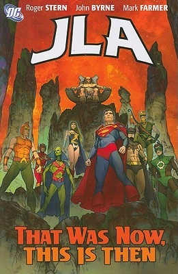 JLA Classified, Vol. 6: That Was Now, This is Then