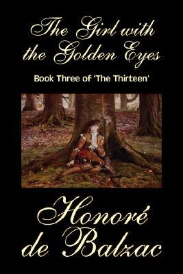 The Girl with the Golden Eyes, Book Three of 'The Thirteen'