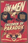 The Un-Men, Vol. 2: Children of Paradox