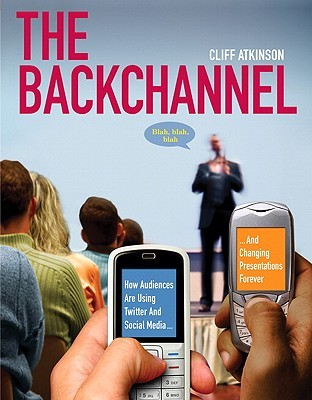 The Backchannel by Cliff Atkinson