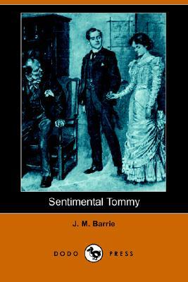 Sentimental Tommy by J.M. Barrie