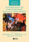 A Companion to Contemporary Political Philosophy: Foundations and Prospects
