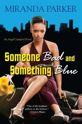 Someone Bad and Something Blue by Miranda Parker
