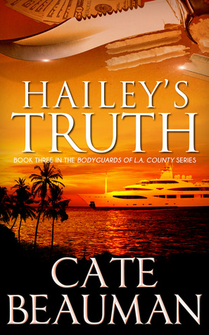 Haileys Truth The Bodyguards Of L.A. County 3