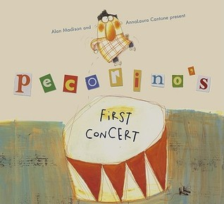 Pecorino's First Concert (Anne Schwartz Books)