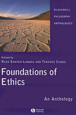 Foundations of Ethics by Russ Shafer-Landau