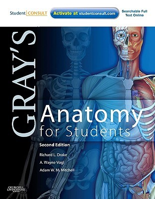 Gray's Anatomy for Students by Richard L. Drake