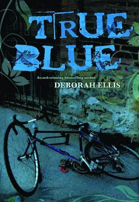 True Blue by Deborah Ellis