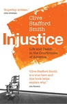 Injustice. Life and Death in the Courtrooms of America