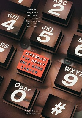 The Only Good Lawyer by Jeremiah Healy