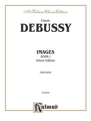 Debussy / Images I (Kalmus Edition)