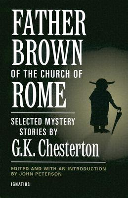 Father Brown of the Church of Rome by G.K. Chesterton
