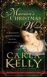 Marian's Christmas Wish by Carla Kelly