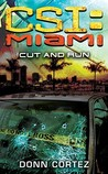 Cut and Run (CSI: Miami, Book 7)