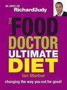 The Food Doctor Ultimate Diet (Uk Paperback)