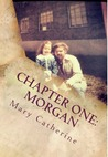Chapter One: Morgan
