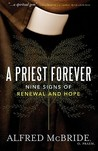 A Priest Forever: Nine Signs of Renewal and Hope