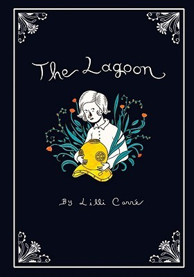 The Lagoon by Lilli Carré