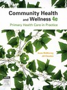 Community Health and Wellness: Primary Health Care in Practice