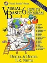 Visual Basic 6 : How To Program (Reissue edition)