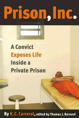 Prison, Inc.: A Convict Exposes Life Inside a Private Prison