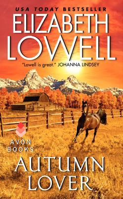 Autumn Lover (Maxwells, #1) by Elizabeth Lowell
